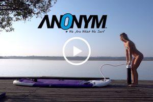 Vidéo tuto, gonfler son stand up paddle par Anoym Sup