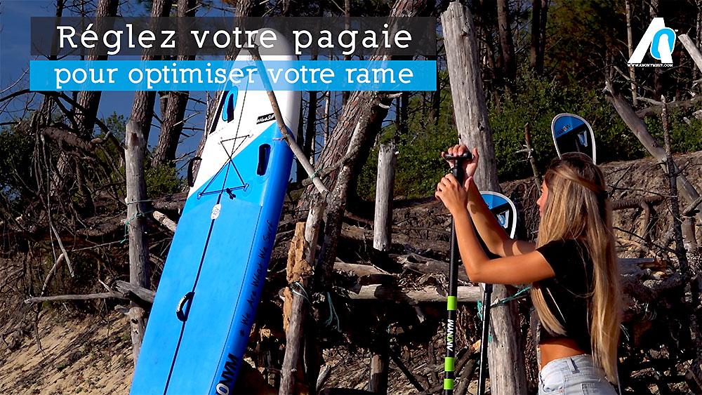 Vidéo tuto, régler sa pagaie de stand up paddle par Anoym Sup