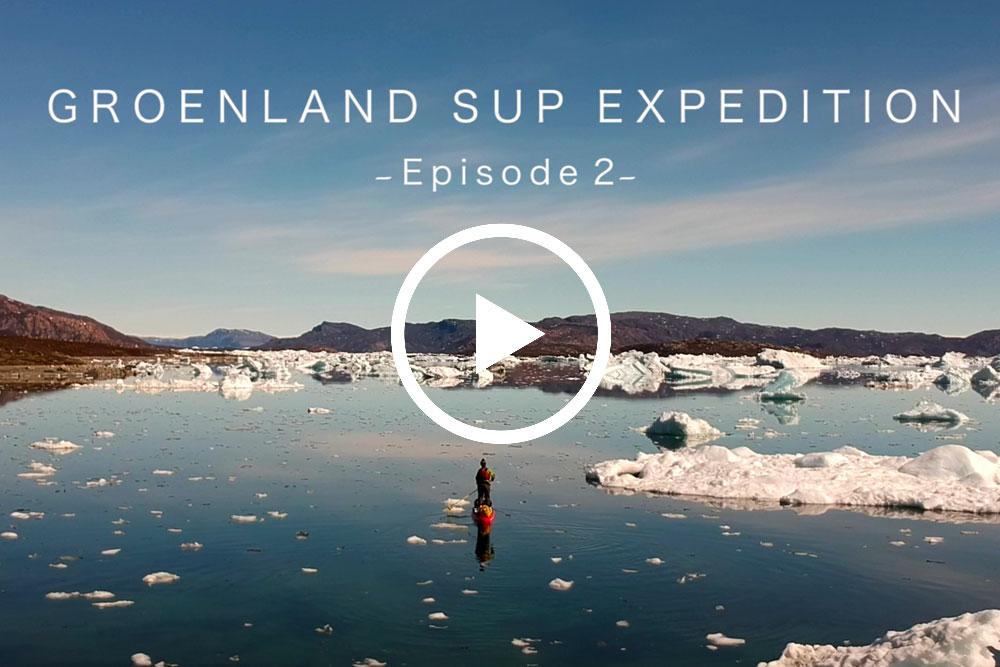 Expédition stand up paddle au Groenland par Ingrid Ulrich - Episode 2