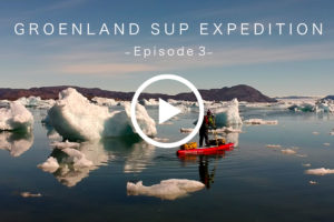 Expédition stand up paddle au Groenland par Ingrid Ulrich - Episode 3