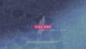Vidéo One day with Martin Vitry